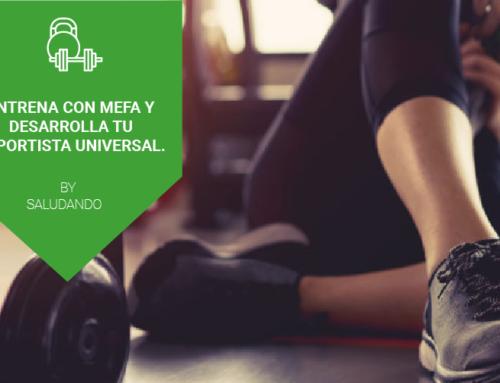 Entrena con MEFA By Saludando y desarrolla tu Deportista Universal