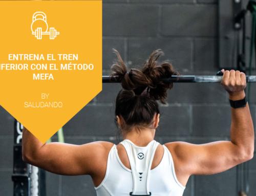 Entrena el tren inferior con el Método MEFA By Saludando